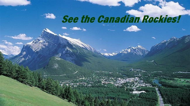 See the Canadian Rockies